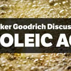 tucker-goodrich-discusses-linioleic-acid