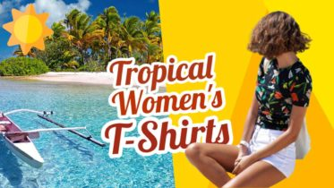 """Featured image with text: """"Tropical Womens T-shirts""""."""