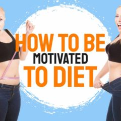 """Fteured inage text: """"How to be motivated to diet""""."""