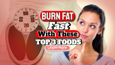 """Featured image text: """"Burn fat fast top 3 foods""""."""