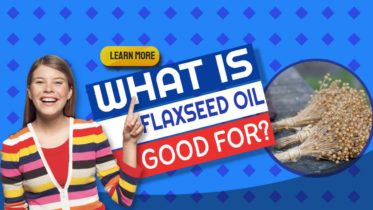 """Features image text: """"What is flaxseed oil""""?"""