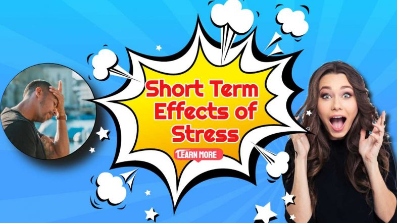 """Image text: """"Short term effects of stress""""."""